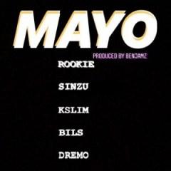 Rookie - Mayo ft. Sinzu x Kslim x Bils x Dremo